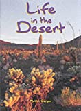 Life in the Desert: Student Book (Ranger Rick Science Spectacular) (1567842429) by Melvin Berger