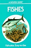 Fishes: A Guide to Fresh and Salt Water Species (Golden Guides) (0307240592) by Herbert Spencer Zim