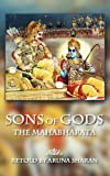 Sons of Gods -- The Mahabharata Retold