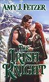 img - for The Irish Knight (Zebra Historical Romance) book / textbook / text book