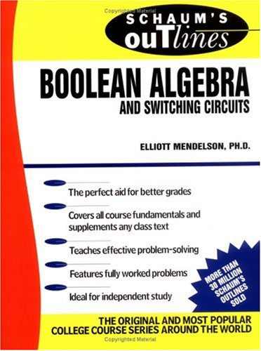 Schaum&#39;s Outline of Boolean Algebra and Switching Circuits