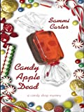 img - for Candy Apple Dead: A Candy Shop Mystery book / textbook / text book