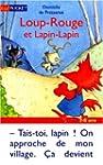 Loup-Rouge, Tome 4 : Loup-Rouge et La...