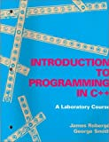 img - for An Introduction to Programming in C++: A Laboratory Course book / textbook / text book