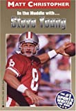 In the Huddle With. . .steve Young (Athlete Biographies)