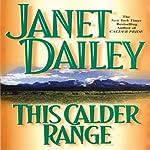 This Calder Range: Calder Saga, Book 1 | Janet Dailey