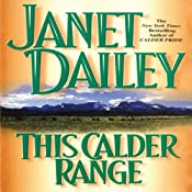 This Calder Range: Calder Saga, Book 1 | Janet Dailey