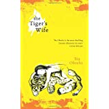 The Tiger's Wifeby T�a Obreht