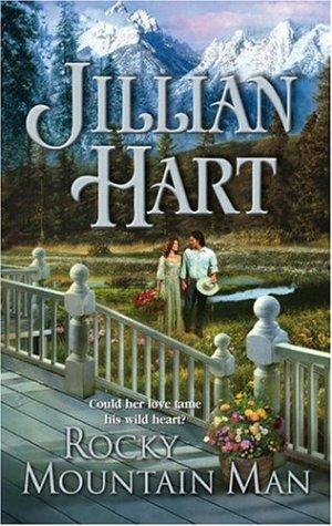 Rocky Mountain Man (Historical), JILLIAN HART