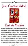echange, troc Jean Guichard-Meili - L'Art de Matisse