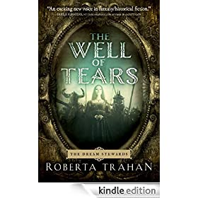 The Well of Tears (The Dream Stewards Book 1)
