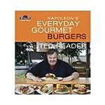 Napoleon's Everyday Gourmet Burgers:...