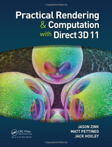 Practical Rendering and Computation with Direct3D 11