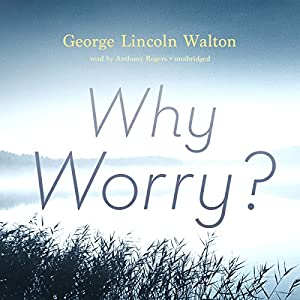 Why Worry? Audiobook