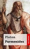 Parmenides (German Edition) (1484049942) by Platon