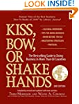 Kiss, Bow, Or Shake Hands: The Bestse...