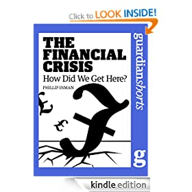The Financial Crisis (Guardian Shorts)