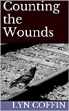 img - for Counting the Wounds book / textbook / text book