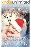 Just In Time (A Rocky Hill Holiday Novella) (A Rocky Hill Romance Book 3)
