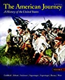 img - for The American Journey: Volume 1 (6th Edition) book / textbook / text book