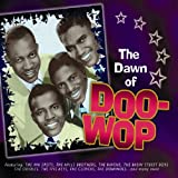 echange, troc Dawn of Doo Wop - Coffret 4 CD : The Dawn Of Doo Wop