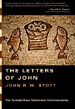 The Epistles of John (0830829989) by Stott, John