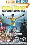 Tour de France: The History, The Lege...