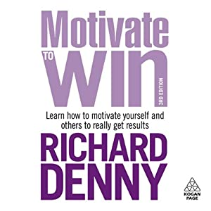 Motivate to Win | [Richard Denny]
