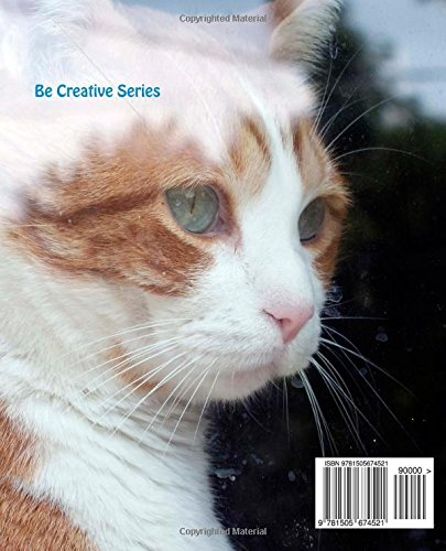 My Journal: Beyond the Glass: A Journal for Cat Lovers: Volume 18 (Be Creative Series)