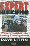 img - for Expert Handicapping: Winning Insights into Betting Thoroughbreds (Drf Handicapping Library) Revised edition by LItfin, Dave (2007) Hardcover book / textbook / text book