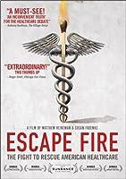 Escape Fire Fight To Rescue American Healthcare from LIONSGATE