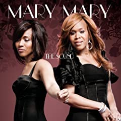 Mary Mary - 'The Sound'