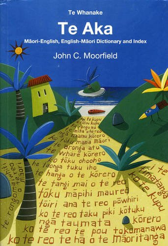 Te Aka: Maori-English, English-Maori Dictionary and Index