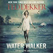 Water Walker | [Ted Dekker]