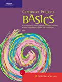 img - for Computer Projects BASICS (Basics (Thompson Learning)) book / textbook / text book