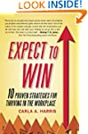 Expect to Win: 10 Proven Strategies f...