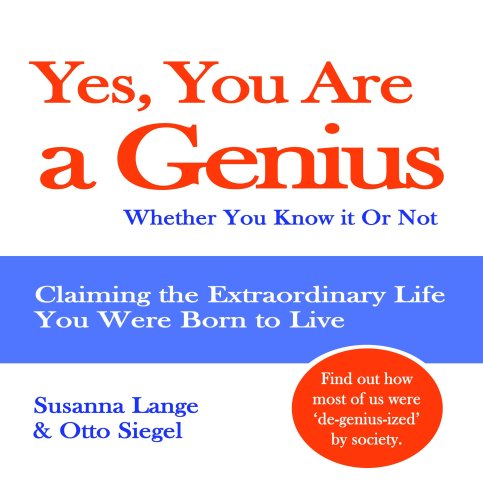 Yes, You Are a Genius (Genius Books)