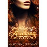 Awaking (The Naturals, #1) ~ Madeline Freeman
