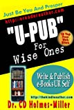 "U-PUB~Just Be Yourself and Prosper (""U-PUB~Just Be Yourself and Prosper"")"