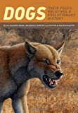 Dogs - Their Fossil Relatives and Evolutionary History