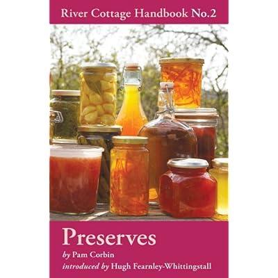 Preserves - River Cottage Handbook 2