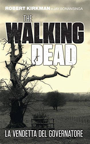 The Walking Dead   La vendetta del Governatore PDF