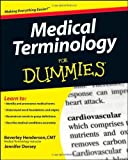 img - for Medical Terminology For Dummies by Henderson. Beverley ( 2008 ) Paperback book / textbook / text book