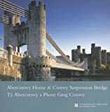 National Trust Aberconwy House and Conwy Suspension Bridge (National Trust Guidebooks)