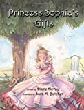 Princess Sophia's Gifts [Hardcover]