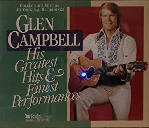 Glen Campbell Reader S Digest Glen Campbell His Greatest