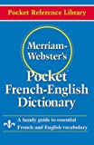 Merriam-Websters Pocket French-English Dictionary (Pocket Reference Library)