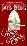 White Knight (0451198522) by Reding, Jaclyn