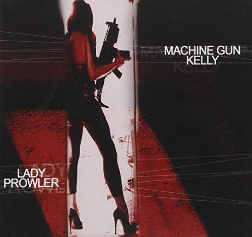 Original album cover of Lady Prowler by Machine Gun Kelly