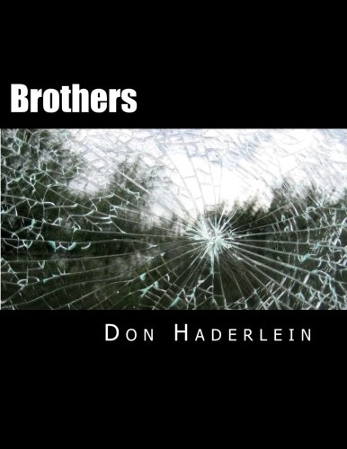 Brothers [Haderlein, Don] (Tapa Blanda)